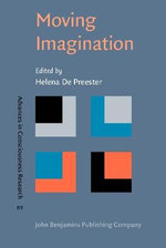 Moving Imagination : Explorations of Gesture and Inner Movement