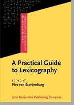 A Practical Guide to Lexicography : An Introduction