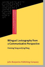 Bilingual Lexicography from a Communicative Perspective - Heming Yong