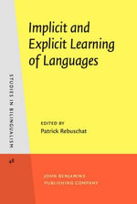 Implicit and Explicit Learning of Languages : Studies in Bilingualism