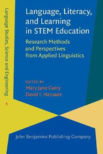 Language, Literacy, and Learning in STEM Education : Research Methods and Perspectives from Applied Linguistics
