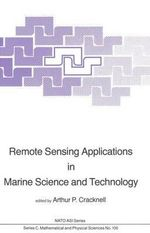 Remote Sensing Applications in Marine Science and Technology : Mathematics and Its Applications. East European Series - A.P. Cracknell