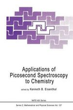 Applications of Picosecond Spectroscopy to Chemistry : NATO Science Series: U