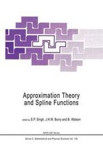 Approximation Theory and Spline Functions : Proceedings