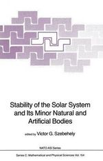 Stability of the Solar System and Its Minor Natural and Artificial Bodies : NATO Science Series: U