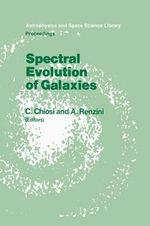 Spectral Evolution of Galaxies : Astrophysics and Space Science Library (Hardcover)