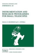 Instrumental and Research Programmes for Small Telescopes : International Astronomical Union Symposia (Closed)