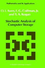 Stochastic Analysis of Computer Storage - O.I. Aven