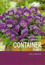 The Complete Encyclopedia of Container Plants  - Nico Vermeulen