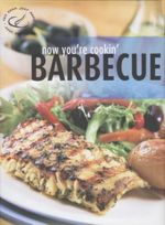 Barbecue : Now You're Cookin' - Rebo International