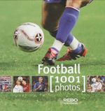 1001 Photos : Football