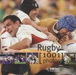 1001 Photos : Rugby