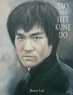Tao Des Jeet Kune Do - Bruce Lee