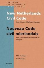 New Netherlands Civil Code - Peter P.C. Haanappel