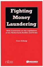 Fighting Money Laundering - Cees D. Schaap