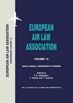 European Air Law Association : 9th Annual Conference in Madrid :  9th Annual Conference in Madrid