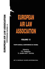 Tenth Annual Conference in Vienna : European Air Law Association :  European Air Law Association