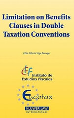 Limitation on Benefits Clauses in Double Taxation Conventions - Felix Alberto Vega Borrego