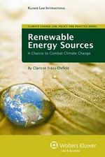 Renewable Energy Sources : A Chance to Combat Climate Change - Clarisse Frass-Ehrfeld