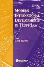 Modern International Developments in Trust Law