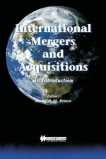 International Mergers and Acquisitions : International Analysis and Design