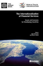 The Internationalization of Financial Services : Issues and Lessons for Developing Countries :  Issues and Lessons for Developing Countries