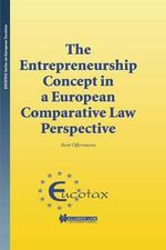 The Entrepreneurship Concept in a European Comparative Tax Law - Rene Offermann