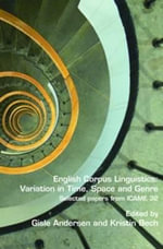 English Corpus Linguistics: Variation in Time, Space and Genre : Selected Papers from ICAME 32