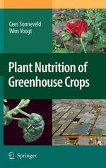 Plant Nutrition of Greenhouse Crops - Cees Sonneveld
