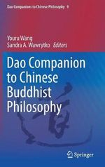 Dao Companion to Chinese Buddhist Philosophy : Dharma and Dao