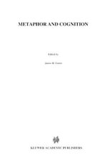 Metaphor and Cognition : An Interactionist Approach - Bipin Indurkhya