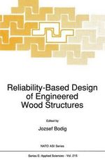 Reliability-Based Design of Engineered Wood Structures : NATO Science Series E: (Closed)