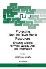 Protecting Danube River Basin Resources : Ensuring Access to Water Quality Data and Information