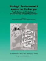 Strategic Environmental Assessment in Europe : 4th European Workshop on Environmental Impact Assessment