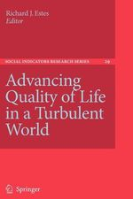 Advancing Quality of Life in a Turbulent World : Social Indicators Research