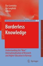 Borderless Knowledge : Understanding the