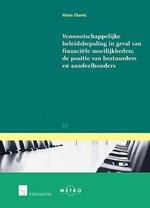 Vennootschappelijke Beleidsbepaling in Geval Van Financi Le Moeilijkheden : Bibliography of German Publications on the Interna... - Mieke Olaerts