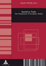 Sensitive Trade : The Perspective of European States