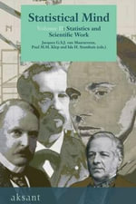 The Statistical Mind in Modern Society : The Netherlands 1850-1940