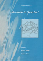 Who Speaks for Tokio Bay? : Coastal Waters Series 3