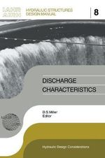 Discharge Characteristics :  Iahr Hydraulic Structures Design Manuals 8