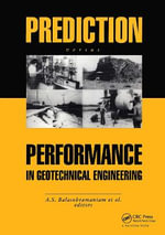 Prediction Versus Performance in Geotechnical Engineering : Proceedings of the Symposium, Bangkok, 30 November-4 December 1992