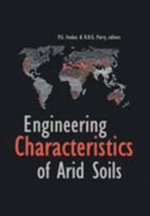 Engineering Characteristics of Arid Soils : Proceedings of the 1st International Symposium, London, 6-7 July 1993