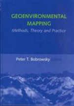 Geoenvironmental Mapping : Methods,Theory and Practice