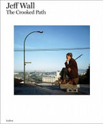 Jeff Wall : The Crooked Path - Luc Tuymans