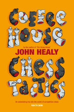Coffeehouse Chess Tactics - John Healy