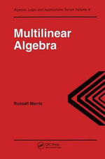 Multilinear Algebra : Models of Complexity - Russell Merris