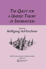 The Quest for a Unified Theory of Information : Proceedings of the Second International Conference on the Foundations of Information Science