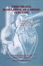 Endothelial Modulation of Cardiac Function - Malcolm J. Lewis