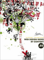 Web Design Index by Content .03 : With CD-ROM